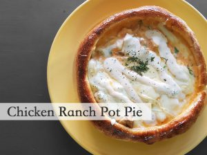 Chicken Ranch Pot Pie
